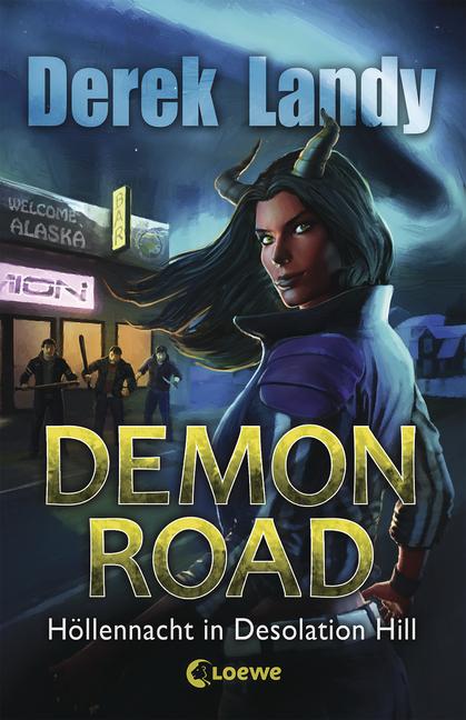 """""""Demon Road - Höllennacht in Desolation Hill"""" von Derek Landy"""