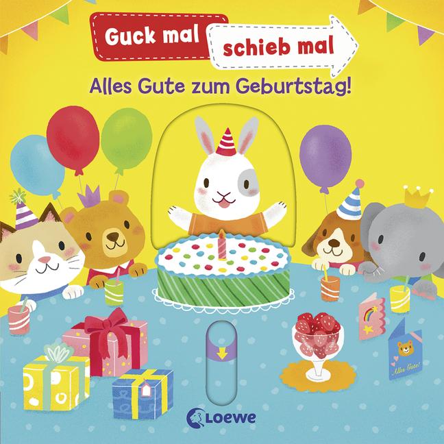 Guck Mal Schieb Mal Alles Gute Zum Geburtstag 978 3 7855 8803