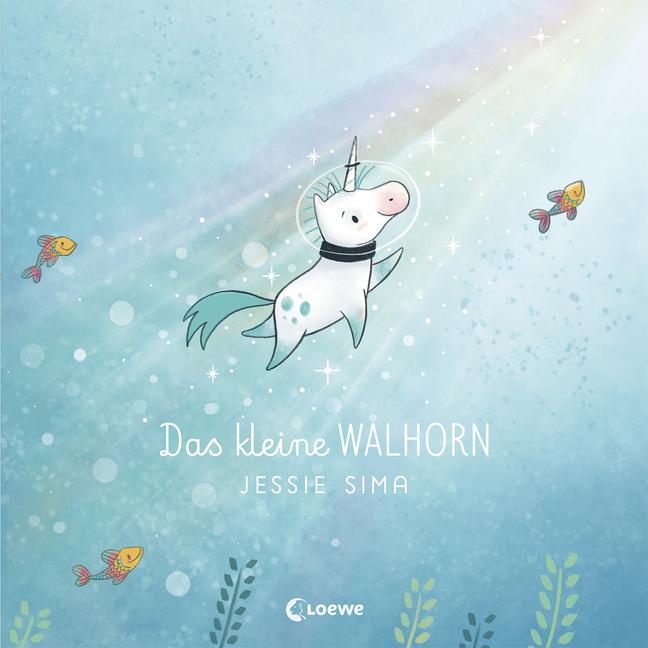 """""""Das kleine Walhorn"""" von Jessie Sima, Bilderbuch, Kinderbuch"""