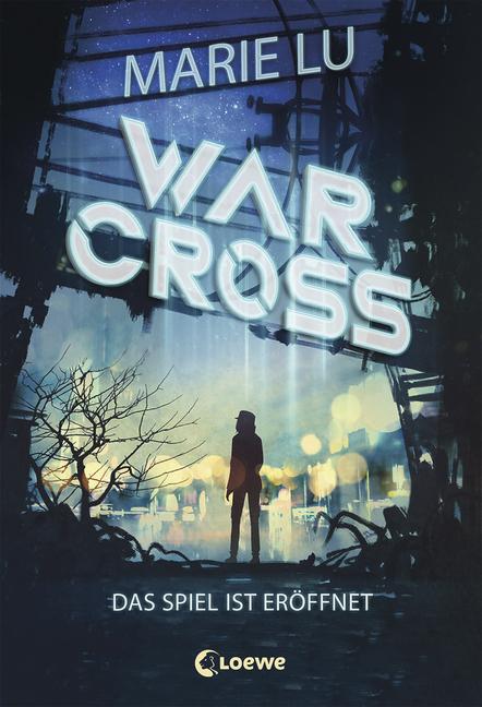 Warcross – Das Spiel ist eröffnet