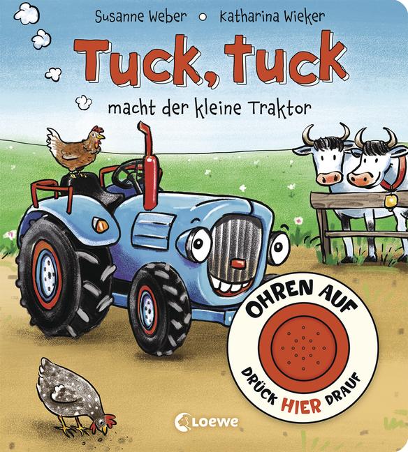 tuck macht der kleine Traktor Tuck Ohren auf drück hier drauf!