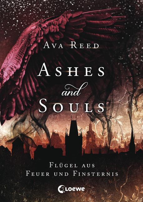 Ashes and Souls - Flügel aus Feuer und Finsternis von Ava Reed ...