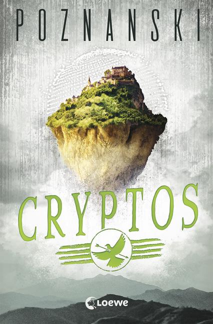 Cryptos: Spiegel-Bestseller von Ursula Poznanski | 978-3-7432-0050-0 |  Loewe Verlag