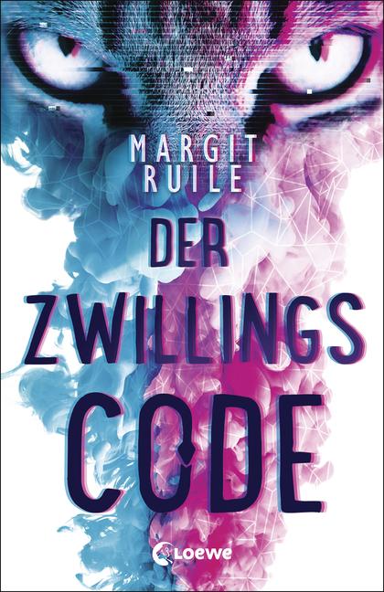 Bücherblog. Rezension. Buchcover. Der Zwillingscode von Margit Ruile. Jugendbuch. Thriller. Dystopie. Loewe Verlag