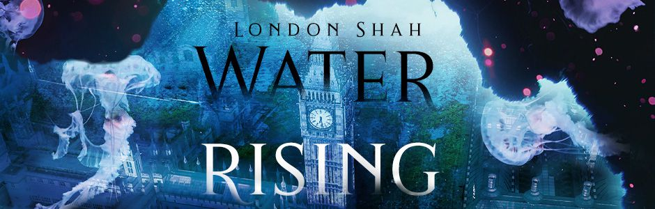 London Shah Water Rising - Flucht in die Tiefe